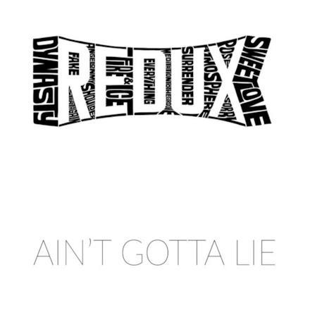 Ain't Gotta Lie - Single