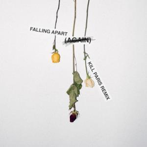 Falling ApART (again) [Kill Paris Remix] - Single