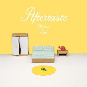 Aftertaste (feat. Opia) - Single