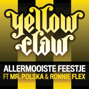 Allermooiste Feestje - Single (feat. Mr. Polska & Ronnie Flex) - Single