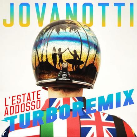 L'Estate Addosso (Turbo Remixes)