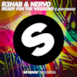"R3hab & NERVO ""Ready for the Weekend"""