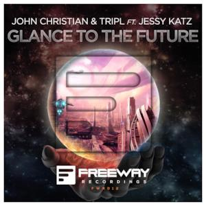 Glance To the Future (feat. Jessy Katz) - Single
