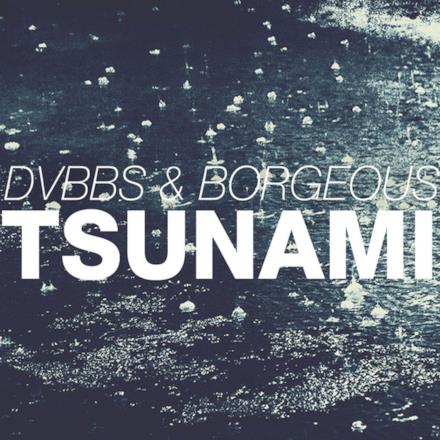 Tsunami (DVBBS & Borgeous) - Single