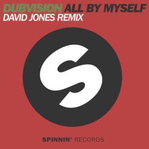 All By Myself (David Jones Remix) - Single