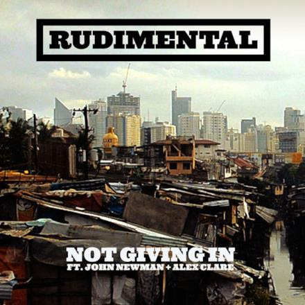 Not Giving In (feat. John Newman & Alex Clare) - EP