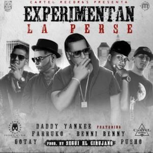 """Experimentan La Perse (feat. Benny Benni, Farruko, Pusho & Gotay """"El Autentiko"""") - Single"""