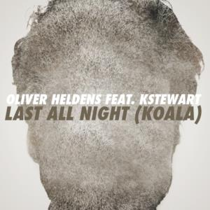 Last All Night (Koala) [feat. KStewart] [Remixes] - EP