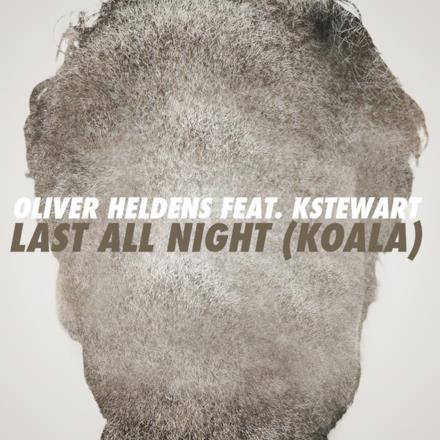 Last All Night (Koala) [feat. KStewart] [Remixes] - EP