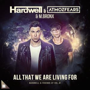 All That We Are Living For - Single