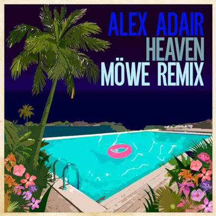 Heaven (MÖWE Remix) - Single