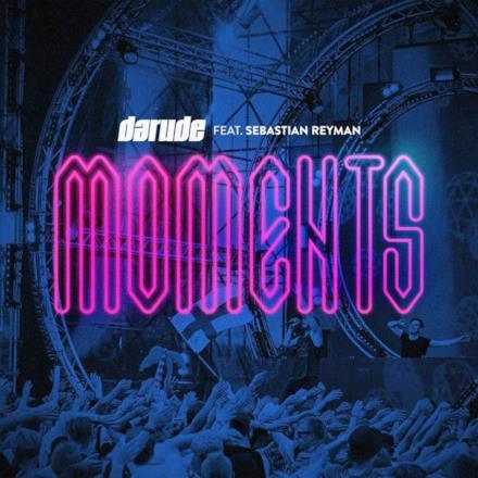 Moments (feat. Sebastian Reyman)