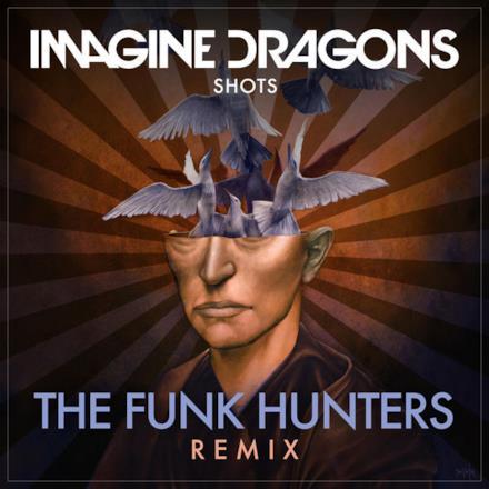 Shots (The Funk Hunters Remix) - Single