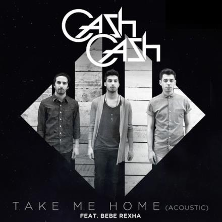 Take Me Home (feat. Bebe Rexha) [Acoustic] - Single
