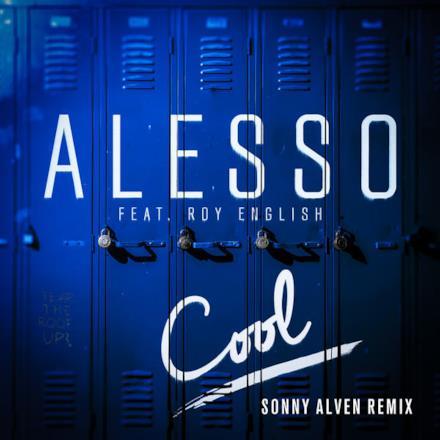 Cool (Sonny Alven Remix) [feat. Roy English] - Single