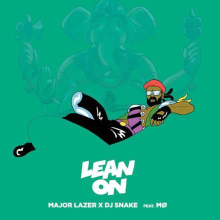 Lean On (feat. MØ & DJ Snake) - Single
