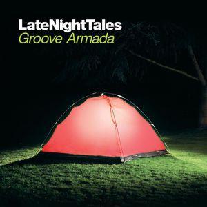 Late Night Tales: Groove Armada