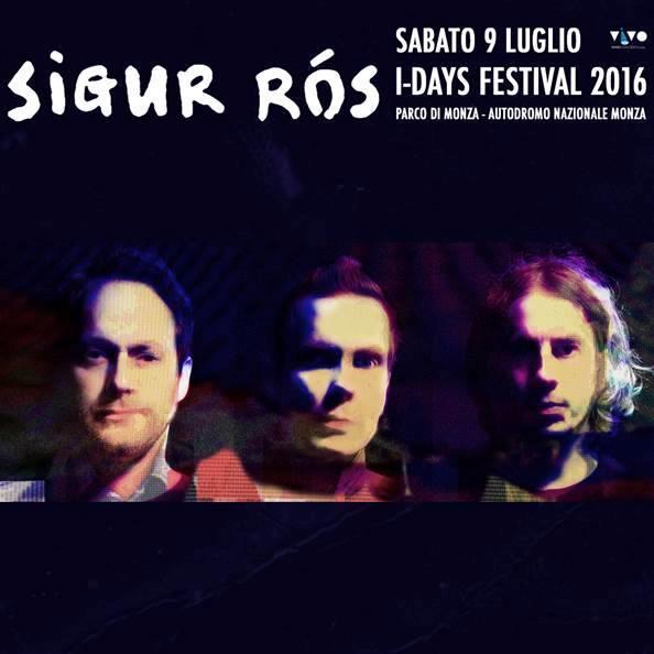I Sigur Ros headliner il 9 luglio all'I-Days Festival 2016 di Monza