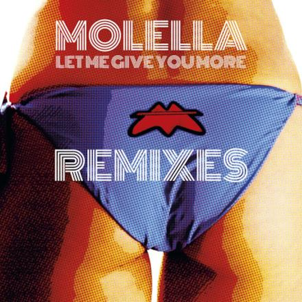 Let Me Give You More (Remixes) - EP