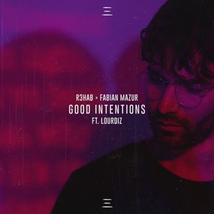 Good Intentions (feat. Lourdiz) - Single