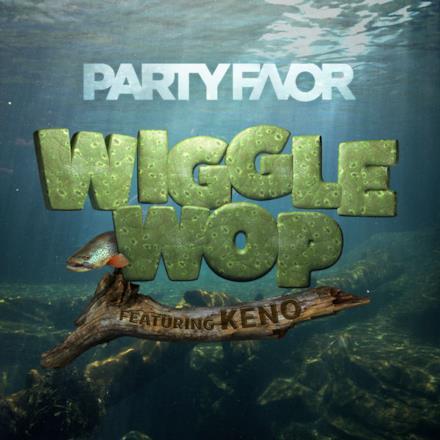 Wiggle Wop (feat. Keno) - Single