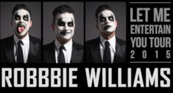 Robbie Williams Let Me Entertain You Tour 2015