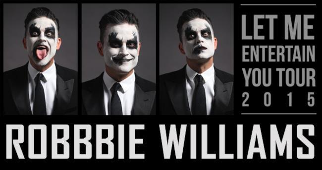 Robbie Williams Let Me Entertain You Tour 2015