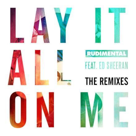 Lay It All on Me (feat. Ed Sheeran) [The Remixes] - EP
