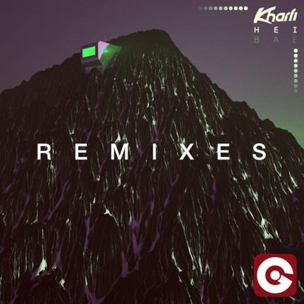 Hei Bae (Remixes) - EP