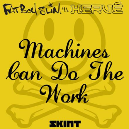 Machines Can Do the Work - Single