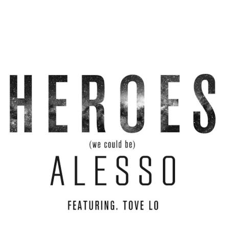 Heroes (we could be) [feat. Tove Lo] - Single