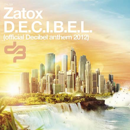 Official Decibel Anthem 2012 - Single (Italian Hardstyle 028)