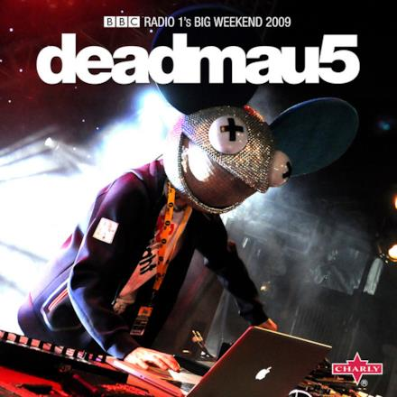 BBC Radio 1's Big Weekend 2009: Deadmau5 (Live) [Gapless]