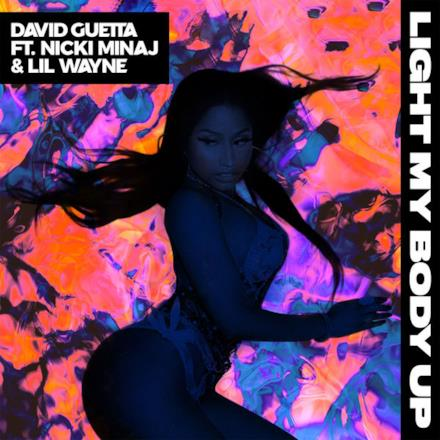 Light My Body Up (feat. Nicki Minaj & Lil Wayne) - Single