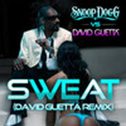 Sweat (Snoop Dogg vs. David Guetta) [Remix] - Single