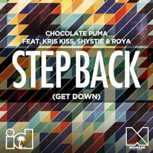 Step Back (Get Down) [Remixes] [feat. Kris Kiss, Shystie & Roya] - EP