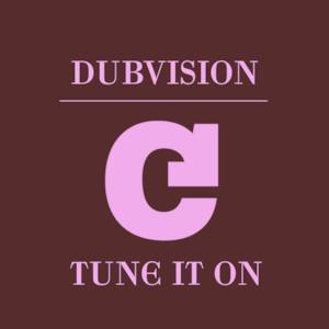 Tune It On - Single
