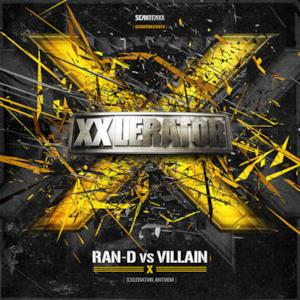 Scantraxx 073 (feat. Villain) - Single (Ran-D vs Villain - X (XXlerator Anthem))