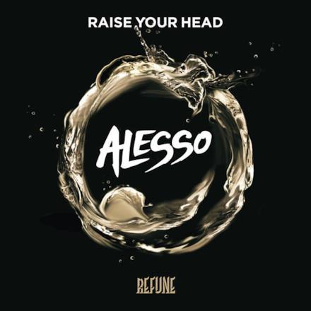Raise Your Head - Single