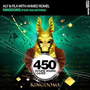 Kingdoms (FSOE 450 Anthem) [with Ahmed Romel] - Single