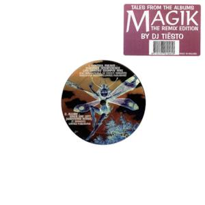Tales from the Albums Magik (The Remix Edition) [Mixed By DJ Tiësto] - EP