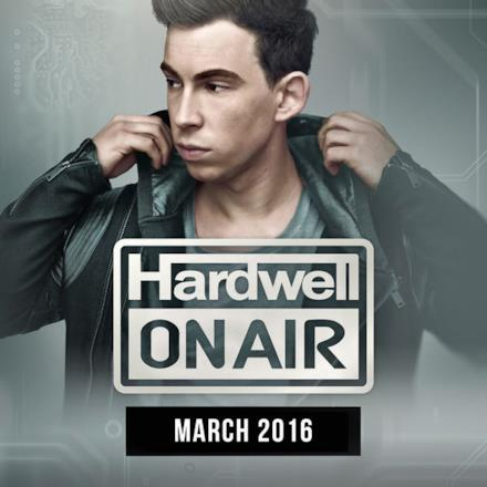 Hardwell On Air March 2016