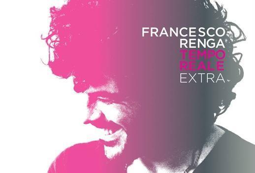 Francesco Renga Tempo Reale Extra copertina
