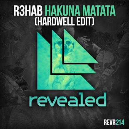 Hakuna Matata (Hardwell Edit) - Single