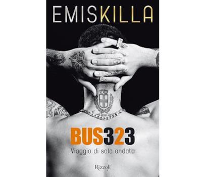 La copertina del libro Bus 323 di Emis Killa