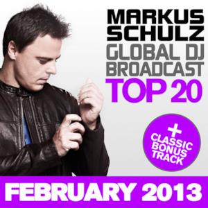 Global DJ Broadcast Top 20 - February 2013 (Including Classic Bonus Track)