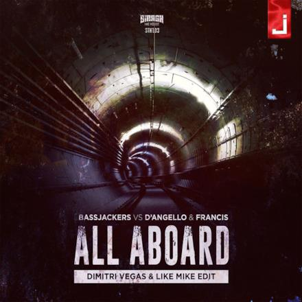 All Aboard (Dimitri Vegas & Like Mike Radio Edit) - Single