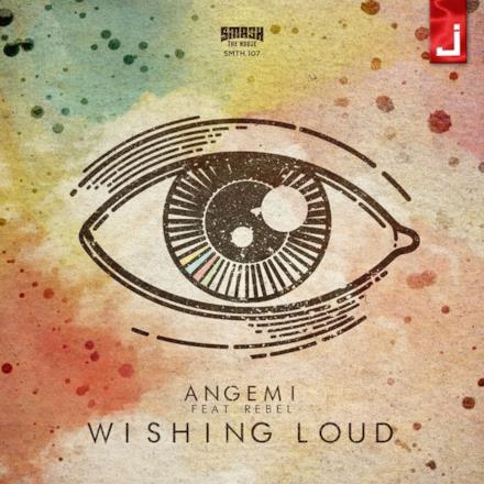 Wishing Loud (feat. ReBel) - Single