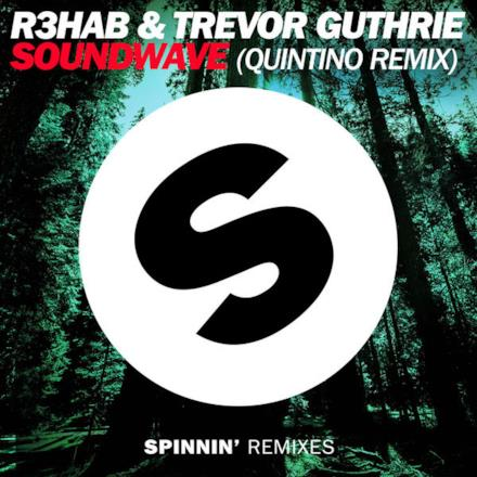 Soundwave (Quintino Remix) - Single