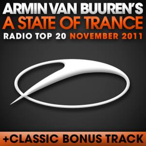 A State of Trance Radio Top 20: November 2011 (Including Classic Bonus Track)